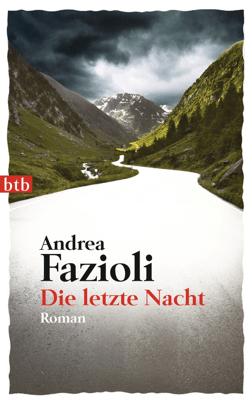Die letzte Nacht - Andrea Fazioli pdf download