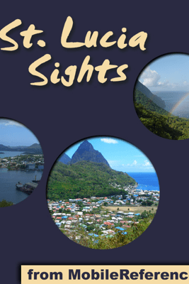 Saint Lucia Sights - MobileReference