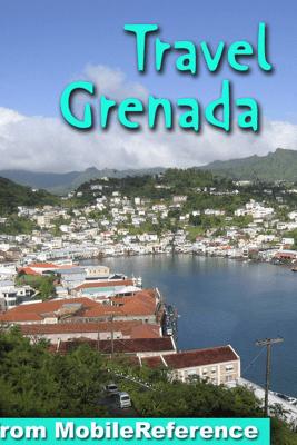 Grenada Travel Guide - MobileReference