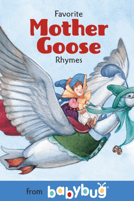 Favorite Mother Goose Rhymes from Babybug - Cricket Media