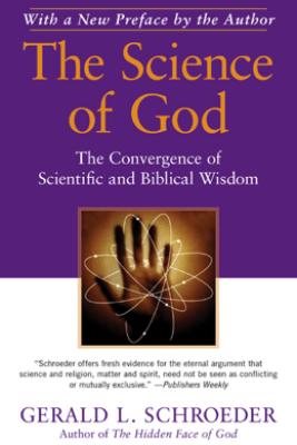 The Science of God - Gerald L. Schroeder