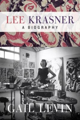 Lee Krasner - Gail Levin