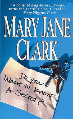 Do You Want to Know a Secret? - Mary Jane Clark pdf download