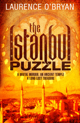 The Istanbul Puzzle - Laurence O'Bryan pdf download