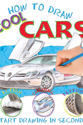 How to Draw Cars - Miles Kelly