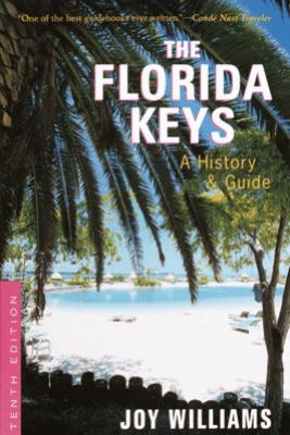 The Florida Keys - Joy Williams & Robert Carawan