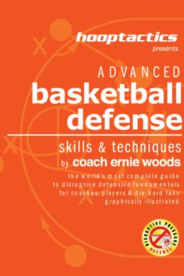 Advanced Basketball Defense: - Ernie Woods