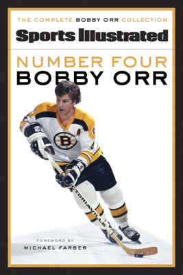 Number Four Bobby Orr - Sports Illustrated