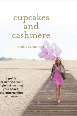 Cupcakes and Cashmere - Emily Schuman