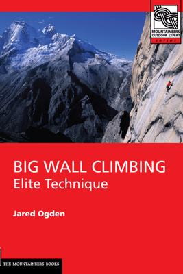 Big Wall Climbing - Jared Ogden