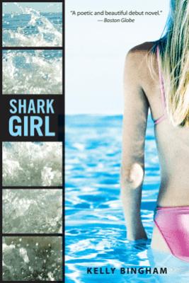 Shark Girl - Kelly Bingham