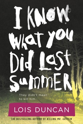 I Know What You Did Last Summer - Lois Duncan pdf download