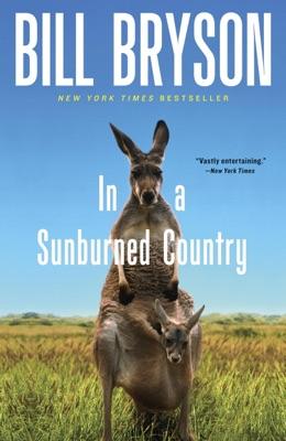 In a Sunburned Country - Bill Bryson pdf download