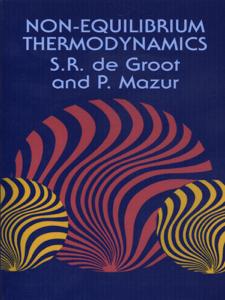Non-Equilibrium Thermodynamics - S. R. De Groot & P. Mazur pdf download