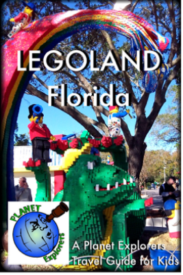 LEGOLAND Florida 2012: A Planet Explorers Travel Guide for Kids - Planet Explorers