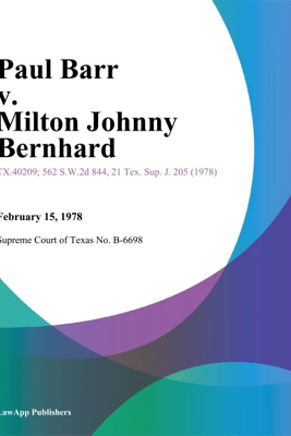 Paul Barr v. Milton Johnny Bernhard - Dallas the Fifth Court of Appeals