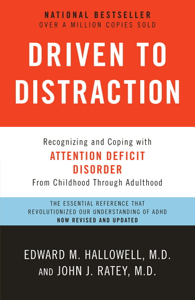 Driven to Distraction (Revised) - Edward M. Hallowell, M.D. & John J. Ratey, M.D. pdf download