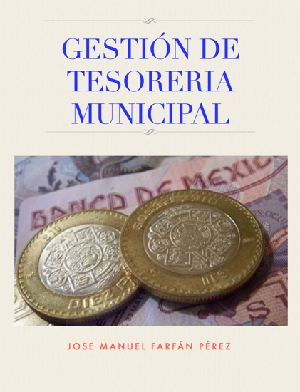 Gestión de tesoreria municipal by Jose Manuel Farfán Pérez PDF Download