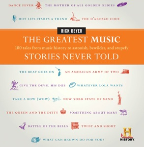 The Greatest Music Stories Never Told - Rick Beyer pdf download