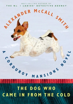The Dog Who Came in from the Cold - Alexander McCall Smith pdf download
