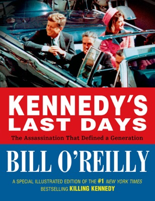 Kennedy's Last Days - Bill O'Reilly pdf download