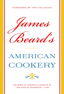 James Beard's American Cookery - James Beard pdf download