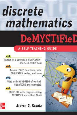 Discrete Mathematics DeMYSTiFied - Steven G. Krantz
