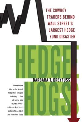 Hedge Hogs - Barbara T. Dreyfuss