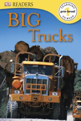 DK Readers L0: Big Trucks (Enhanced Edition) - Deborah Lock