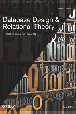 Database Design and Relational Theory - C.J. Date