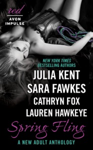 Spring Fling - Julia Kent, Sara Fawkes, Lauren Hawkeye & Cathryn Fox pdf download