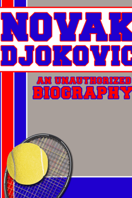 Novak Djokovic - Belmont & Belcourt Biographies