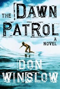 The Dawn Patrol - Don Winslow pdf download