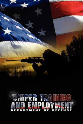 Sniper Training and Employment - Department of Defense