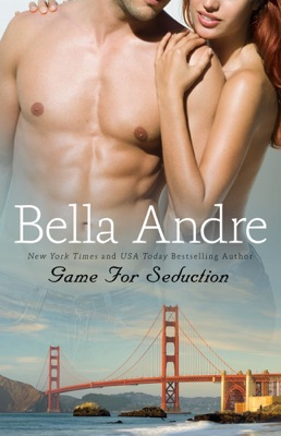 Game for Seduction - Bella Andre pdf download