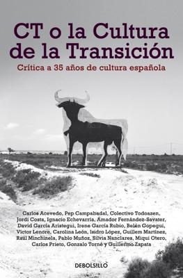 CT o la cultura de la transición - Varios Autores pdf download