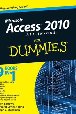 Access 2010 All-in-One For Dummies - Alison Barrows, Margaret Levine Young & Joseph C. Stockman