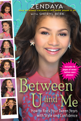 Between U and Me - Zendaya