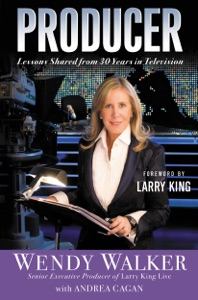 Producer - Wendy Walker, Andrea Cagan & Larry King pdf download