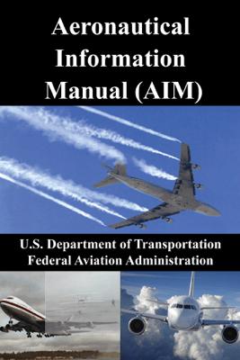 Aeronautical Information Manual - FAA