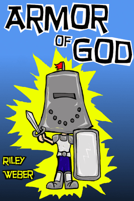 Armor of God - Riley Weber