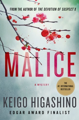 Malice - Keigo Higashino & Alexander O. Smith pdf download