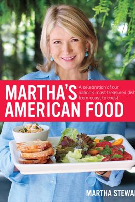 Martha's American Food - Martha Stewart