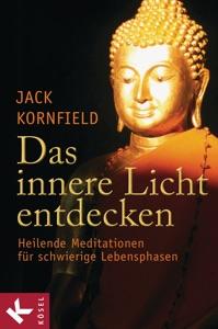 Das innere Licht entdecken - Jack Kornfield pdf download