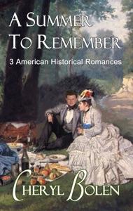 A Summer to Remember - Cheryl Bolen pdf download