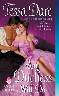 Any Duchess Will Do - Tessa Dare pdf download