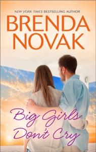 Big Girls Don't Cry - Brenda Novak pdf download