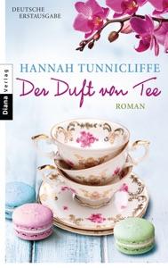 Der Duft von Tee - Hannah Tunnicliffe pdf download