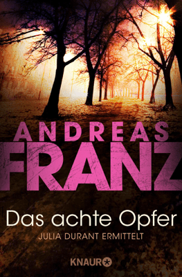 Das achte Opfer - Andreas Franz pdf download