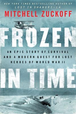 Frozen in Time - Mitchell Zuckoff